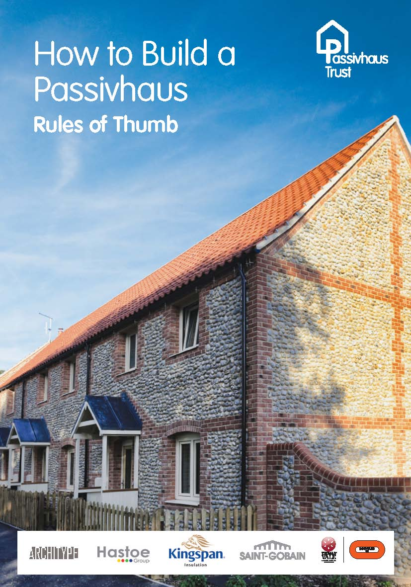 How to build a Passivhaus: Rules of thumb